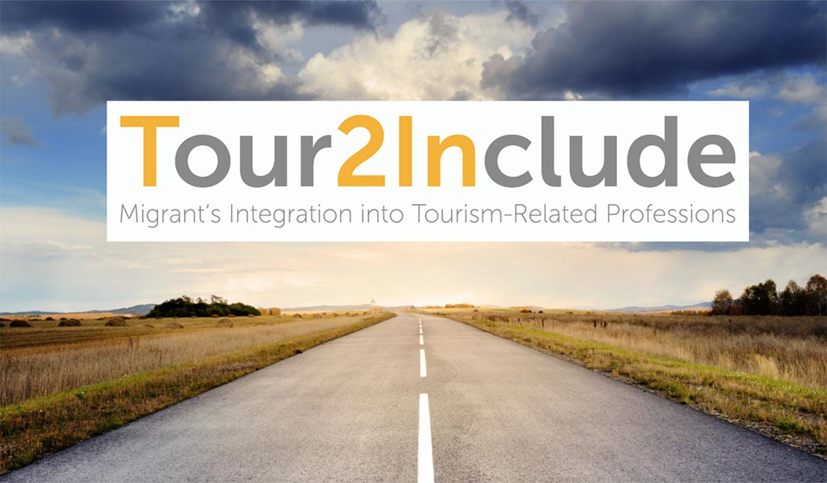 Tour2Include Project: the road ahead for the development of training tools for migrants' integration in tourism-related sectors!